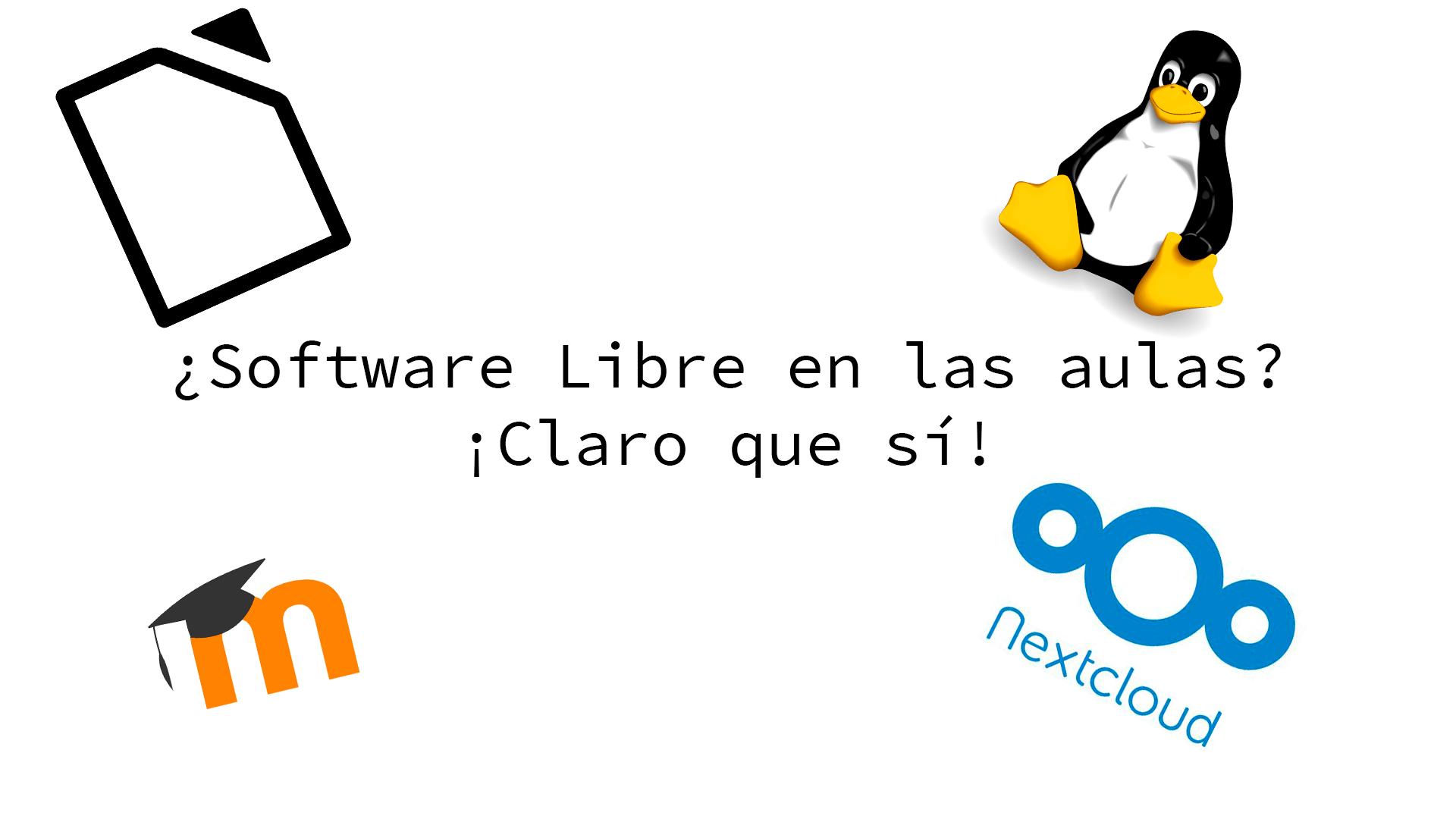 Software Libre en las aulas, claro que sí